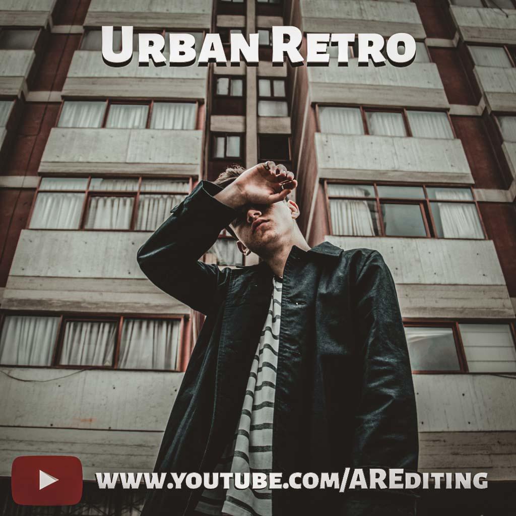 Urban retro- Lightroom Preset