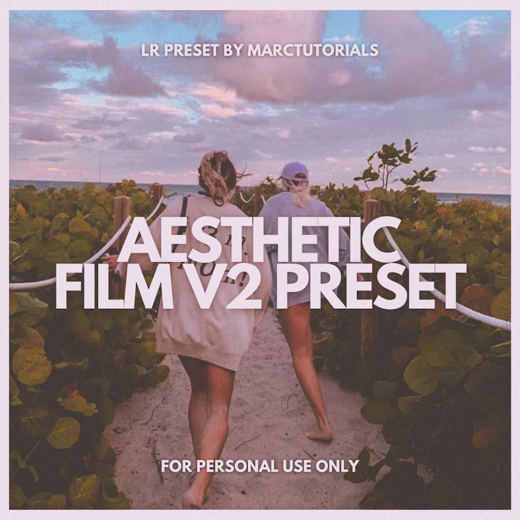 Aesthetic Film V2 Lightroom Preset- Lightroom Preset