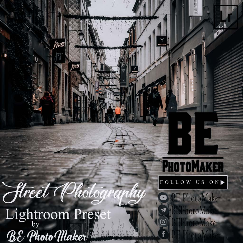 Street Photography Preset by BE PhotoMaker Lightroom Preset