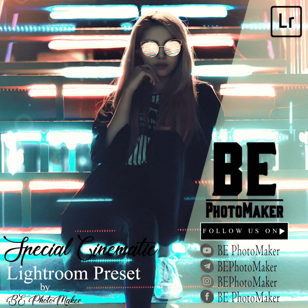 Special Cinematic Preset by BE PhotoMaker Lightroom Preset