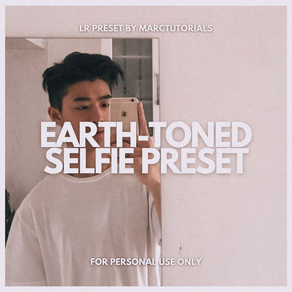 Earth-toned Selfie Lightroom Preset- Lightroom Preset