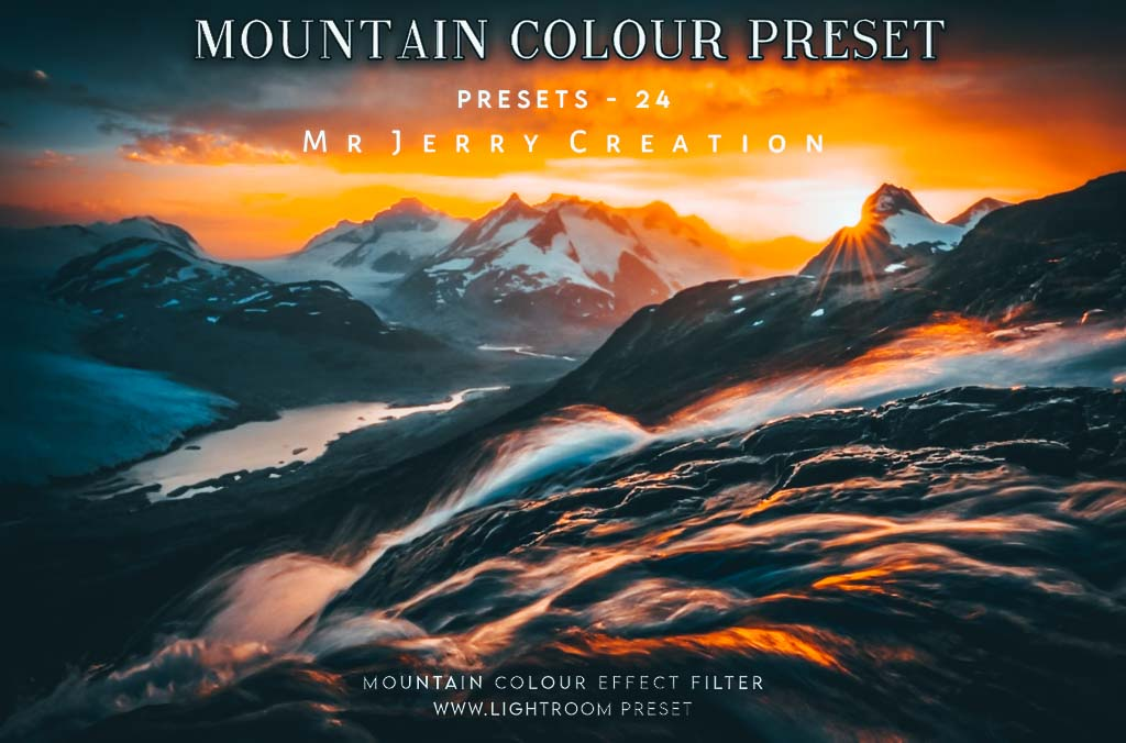 Mountain Color Effect By Jerry Creation Lightroom Preset