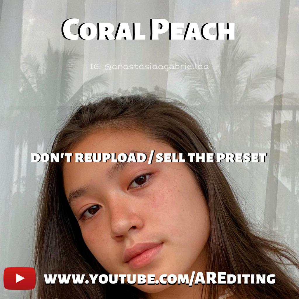 Coral Peach (Selfie) Preset!- Lightroom Preset