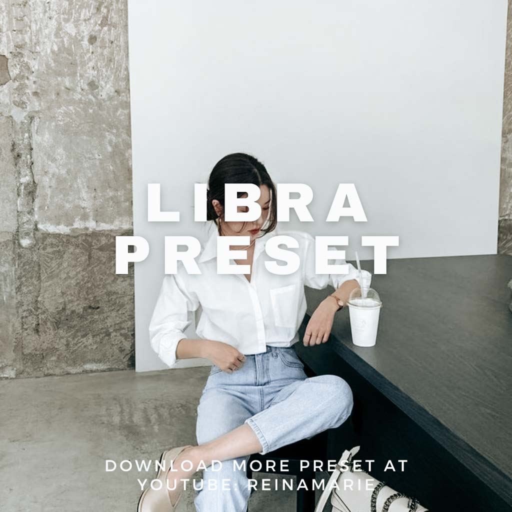 LIBRA PRESET | Free Lightroom Mobile Presets Free  Lightroom Preset
