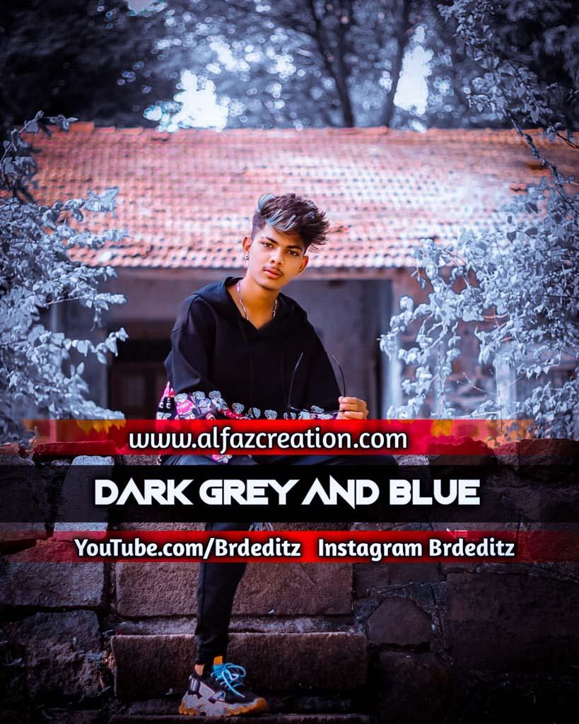 Dark Grey And Blue Effect Lightroom Presets Downlo Lightroom Preset