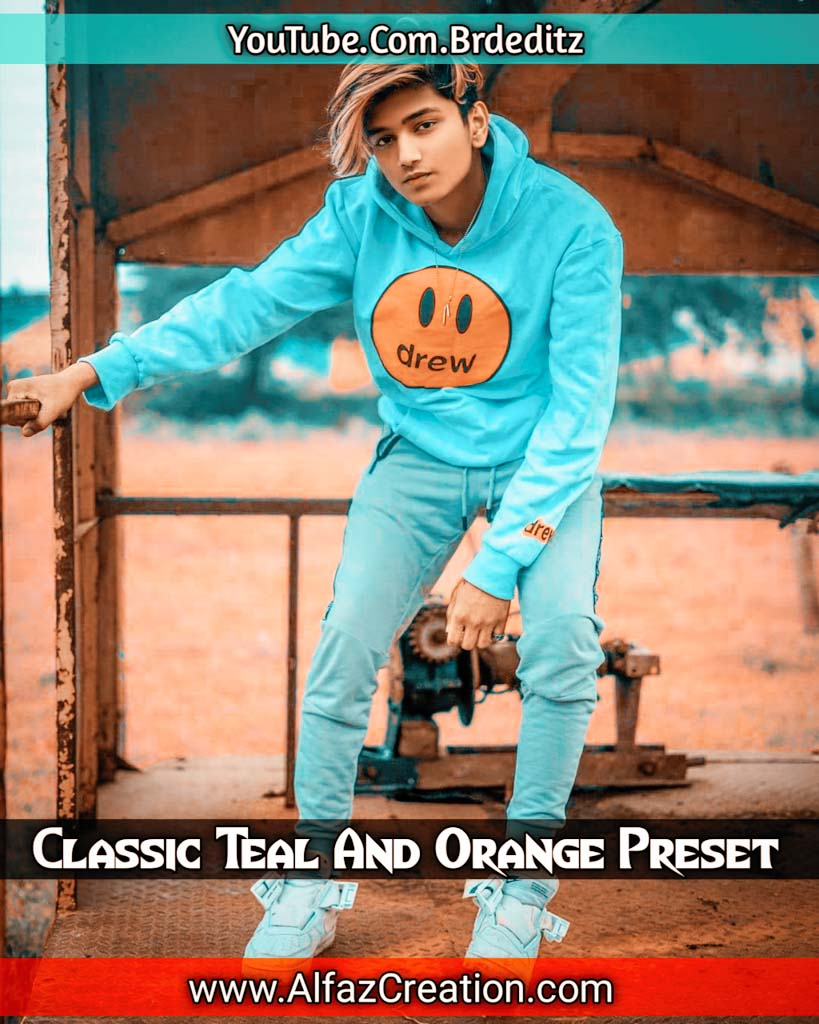 Classic Teal And Orange Effect Lightroom Presets D Lightroom Preset