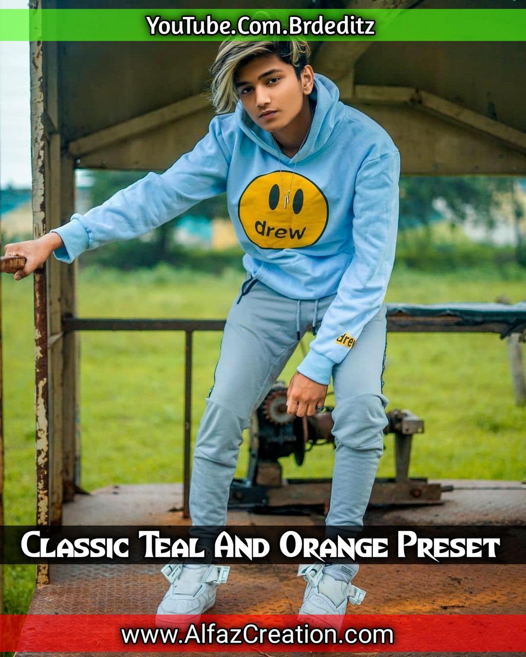Classic Teal And Orange Effect Lightroom Presets D- Lightroom Preset