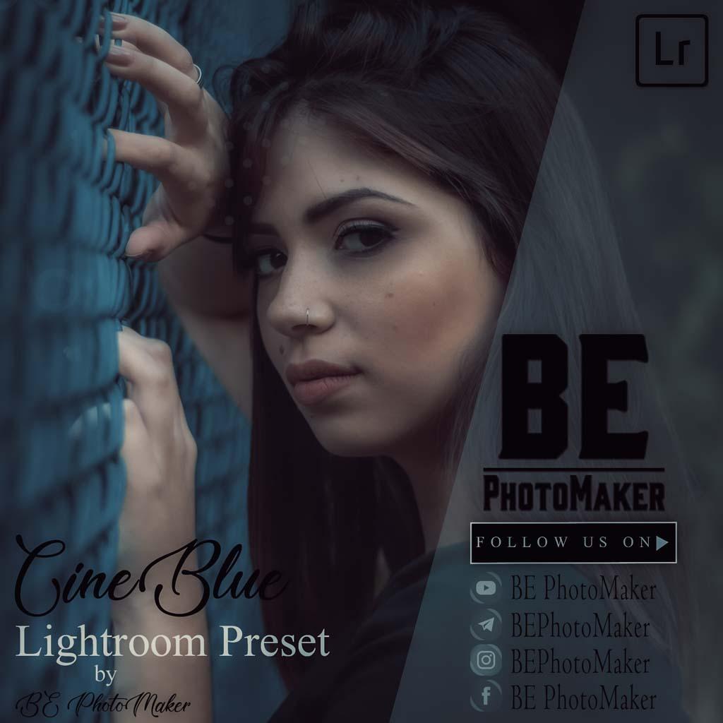 Cineblue Lightroom Preset by BE PhotoMaker Lightroom Preset