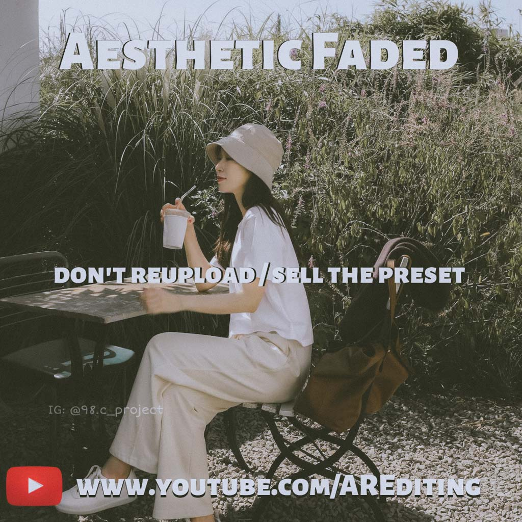 Aesthetic Faded Lightroom Preset