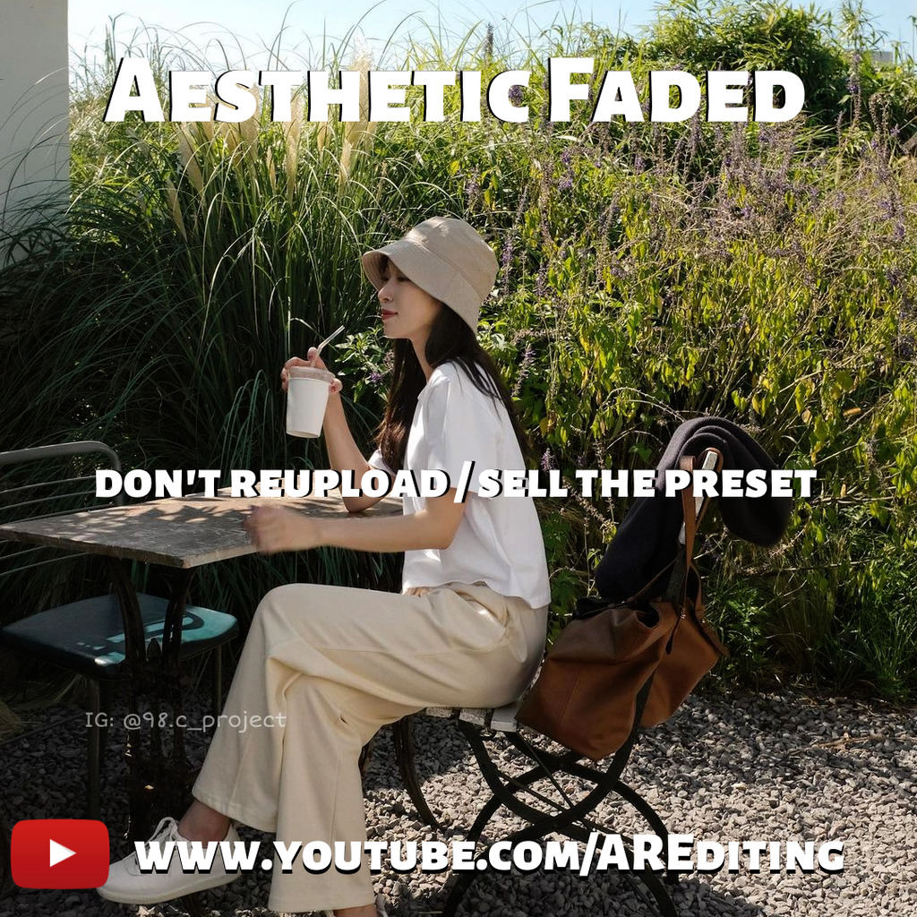 Aesthetic Faded- Lightroom Preset