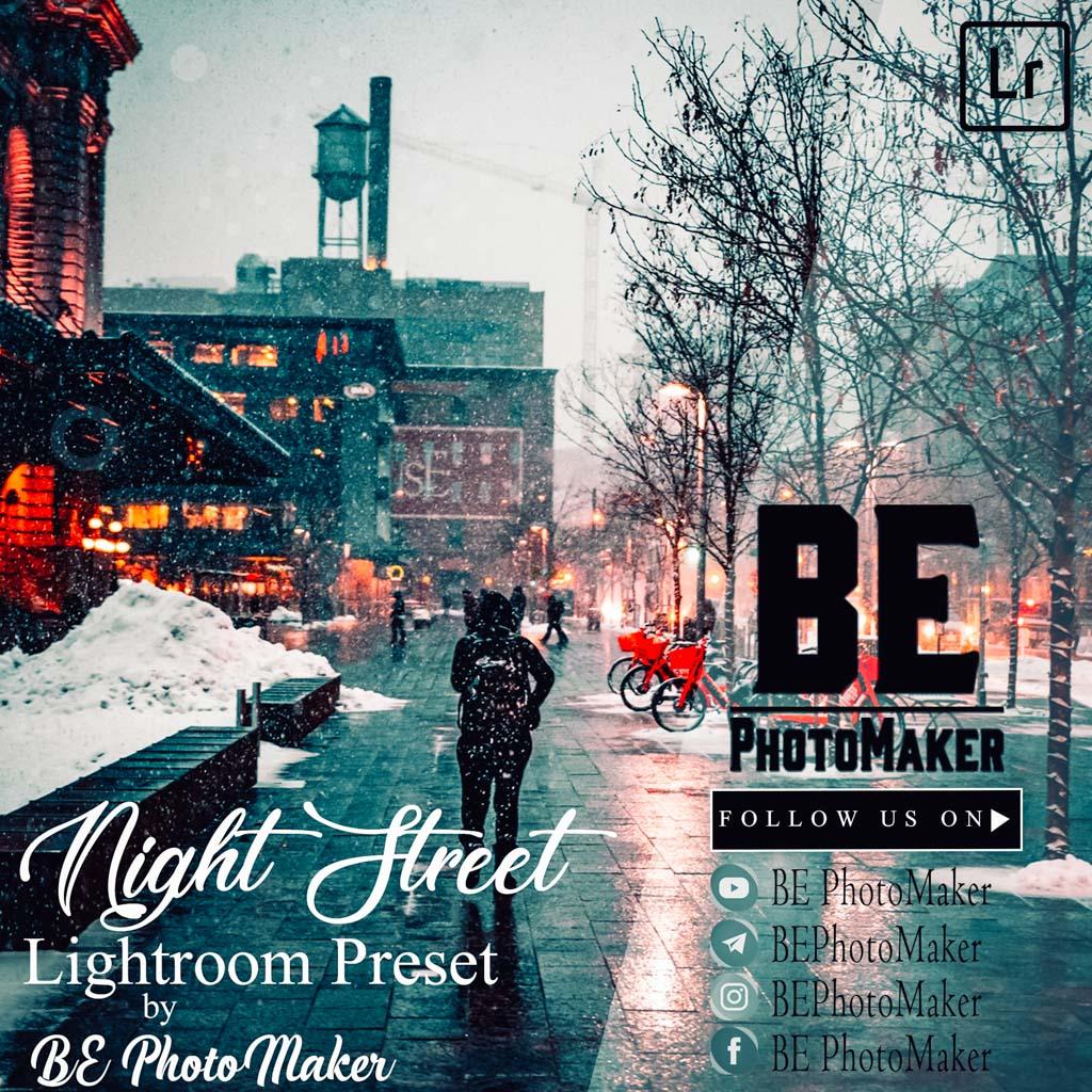 Night Street Preset by BE PhotoMaker Lightroom Preset